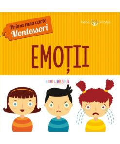 Emotii. Prima mea carte Montessori