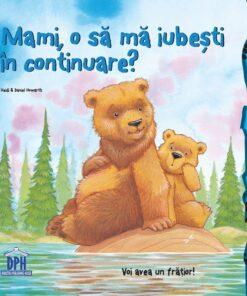 Mami, o sa iubesti in continuare