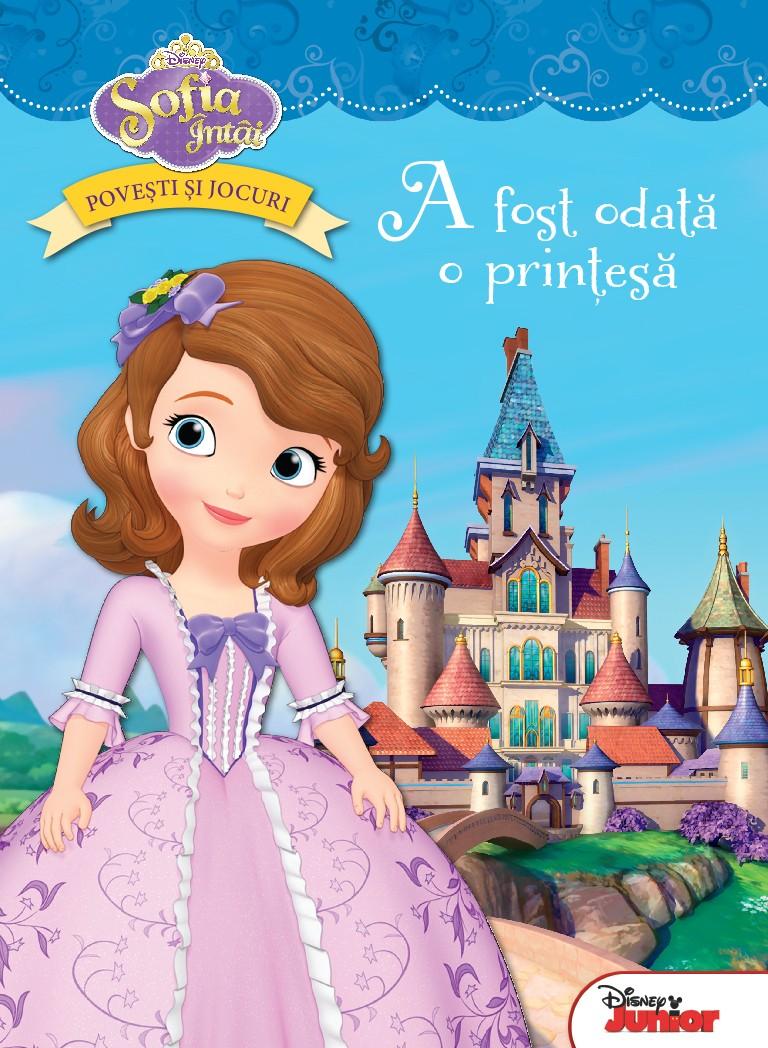 A Fost Odata O Printesa Sofia Intai