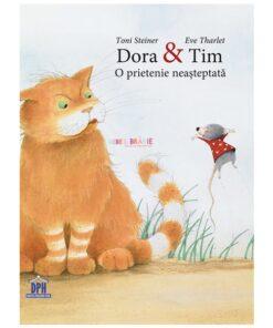 Dora&Tim-O prietenie neasteptata