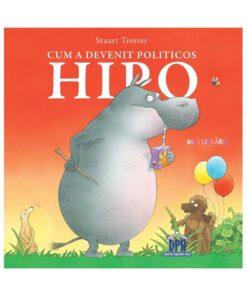 CUM A DEVENIT POLITICOS HIPO