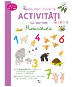 Prima mea carte de activitati cu numere de la 3 la 6 ani. Montessori.