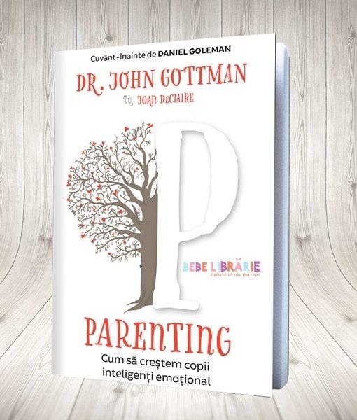 Parenting. Cum sa crestem copii inteligenti emotional