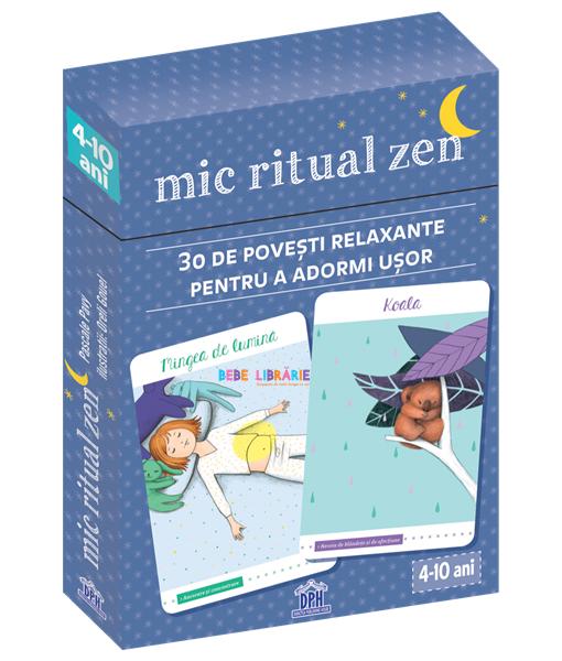 Mic ritual Zen. 30 de povesti relaxante pentru a adormi usor
