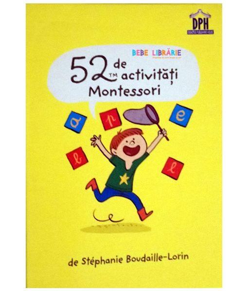 52 de activitati Montessori