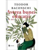 Averea bunei educatii-Teodor Baconschi