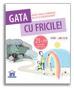 GATA CU FRICILE! 21 DE ZILE CA SA VINDECI COPILUL INTERIOR