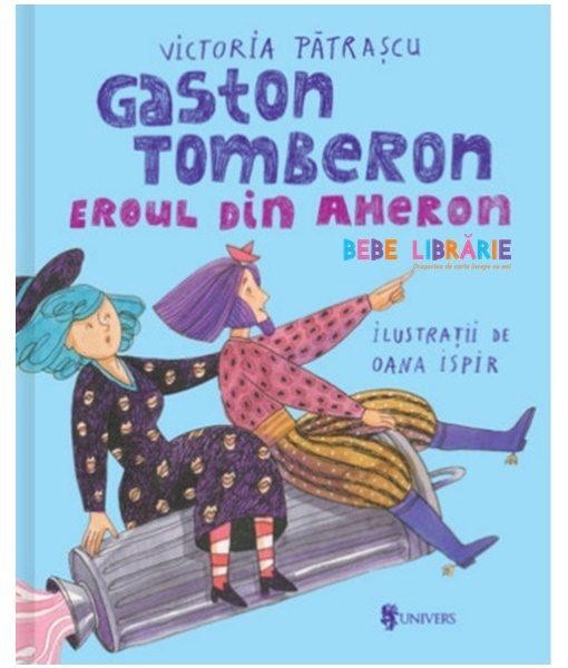 Gaston Tomberon Eroul din Aheron