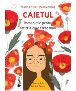 Caietul roman mic pentru fetitele care cresc mari