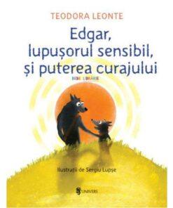 Edgar lupusorul sensibil si puterea curajului