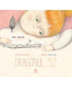 Dragonul 32 de Victoria Patrascu