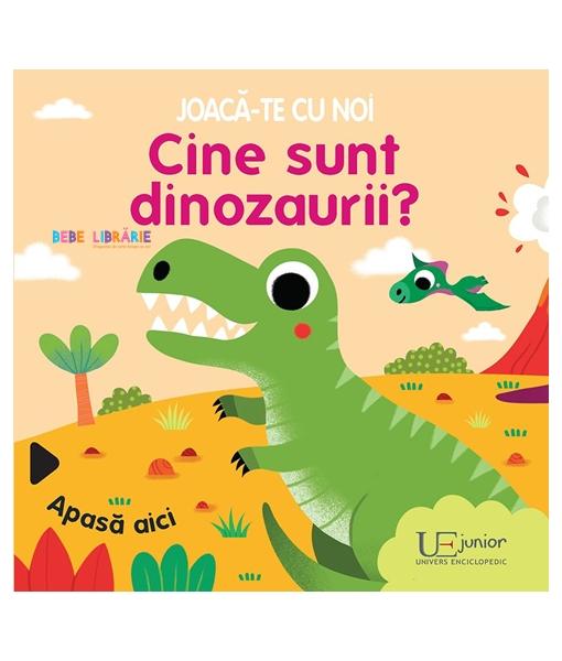 Joaca-te cu noi. Cine sunt dinozaurii