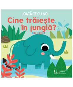 Joaca-te cu noi. Cine traieste in jungla