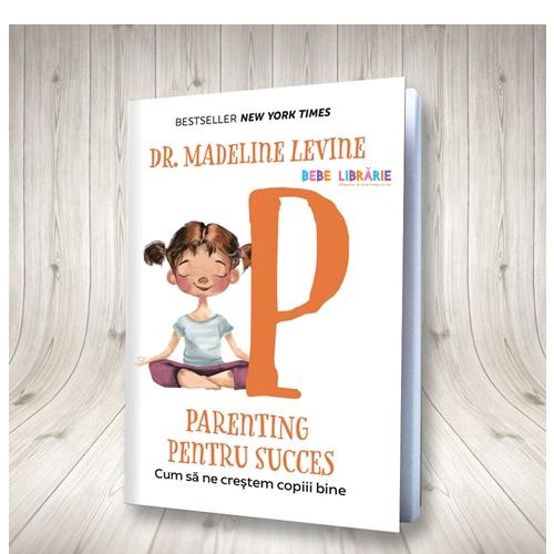 Parenting pentru succes