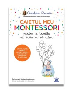 Caietul meu Montessori pt a invata sa scriu si sa citesc