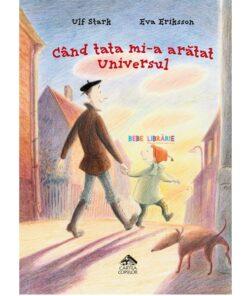 Cand tata mi-a aratat Universul
